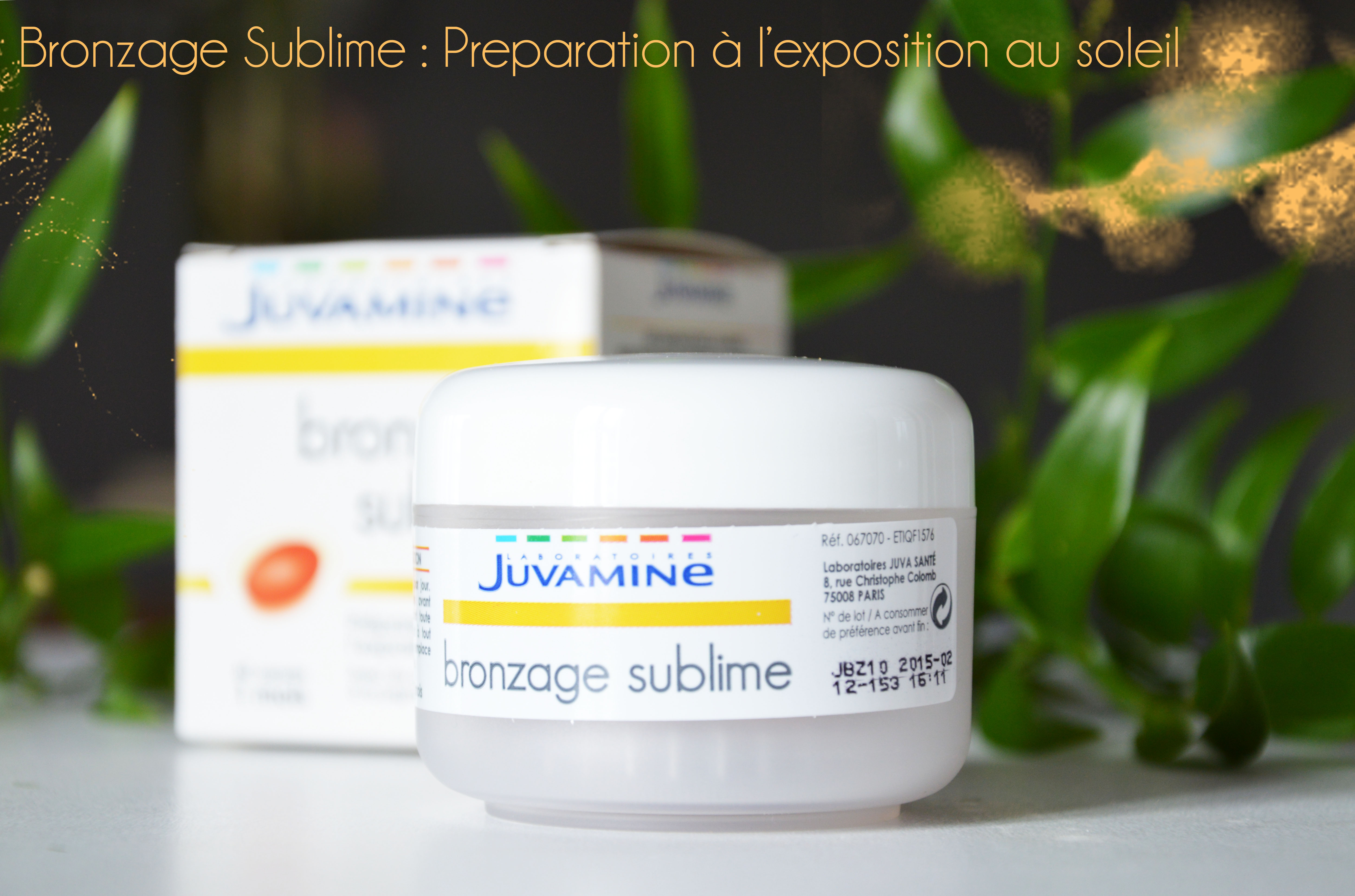 ALITTLEB_BLOG_BEAUTE_JUVAMINE_COMPLEMENTS_ALIMENTAIRES_REVUE_ZOOM_BRONZAGE_SUBLIME