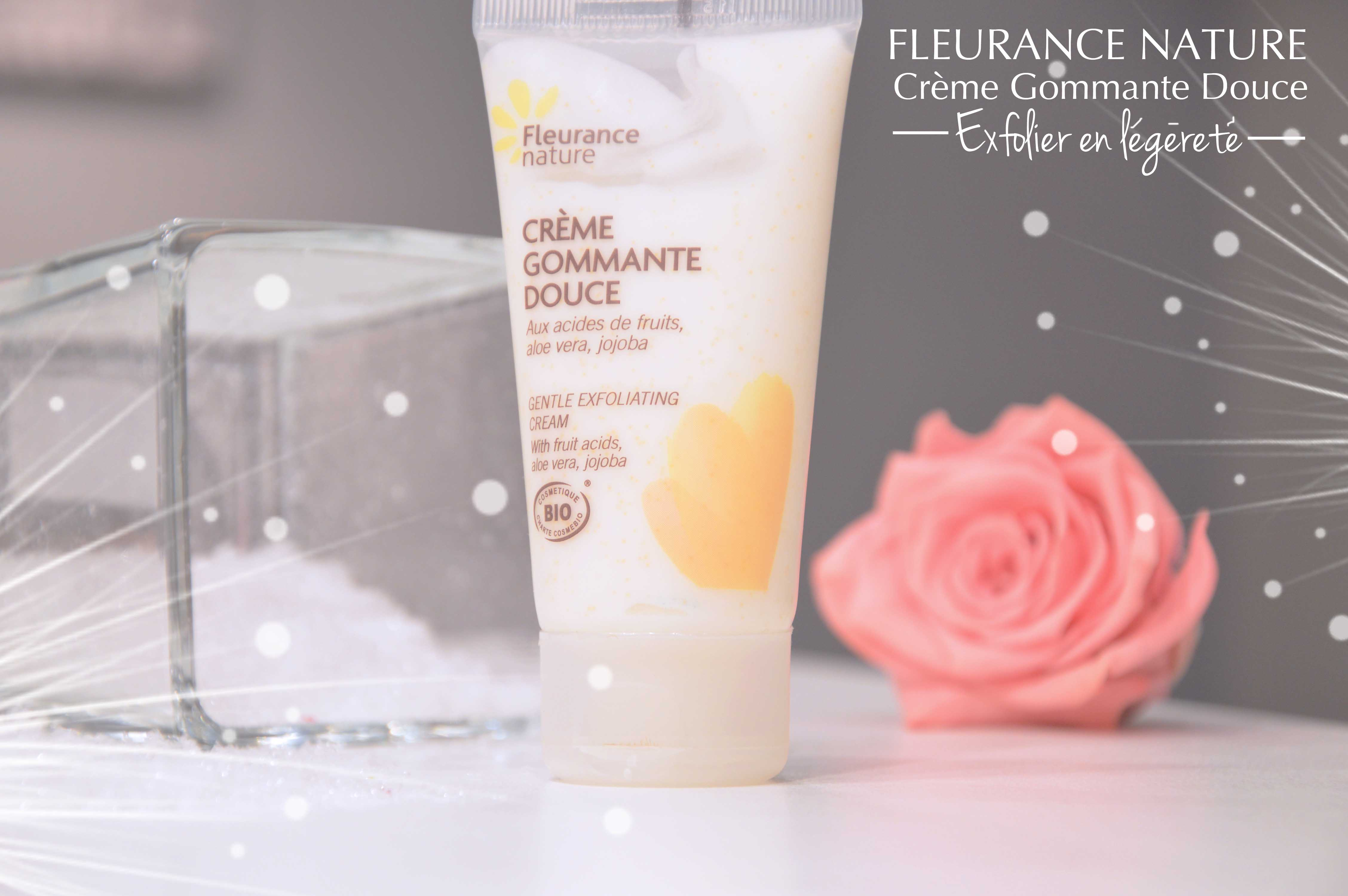 ALITTLEB_BLOG_BEAUTE_SOIN_COCOONING_FLEURANCE_NATURE_CREME_GOMMAGE_DOUCE