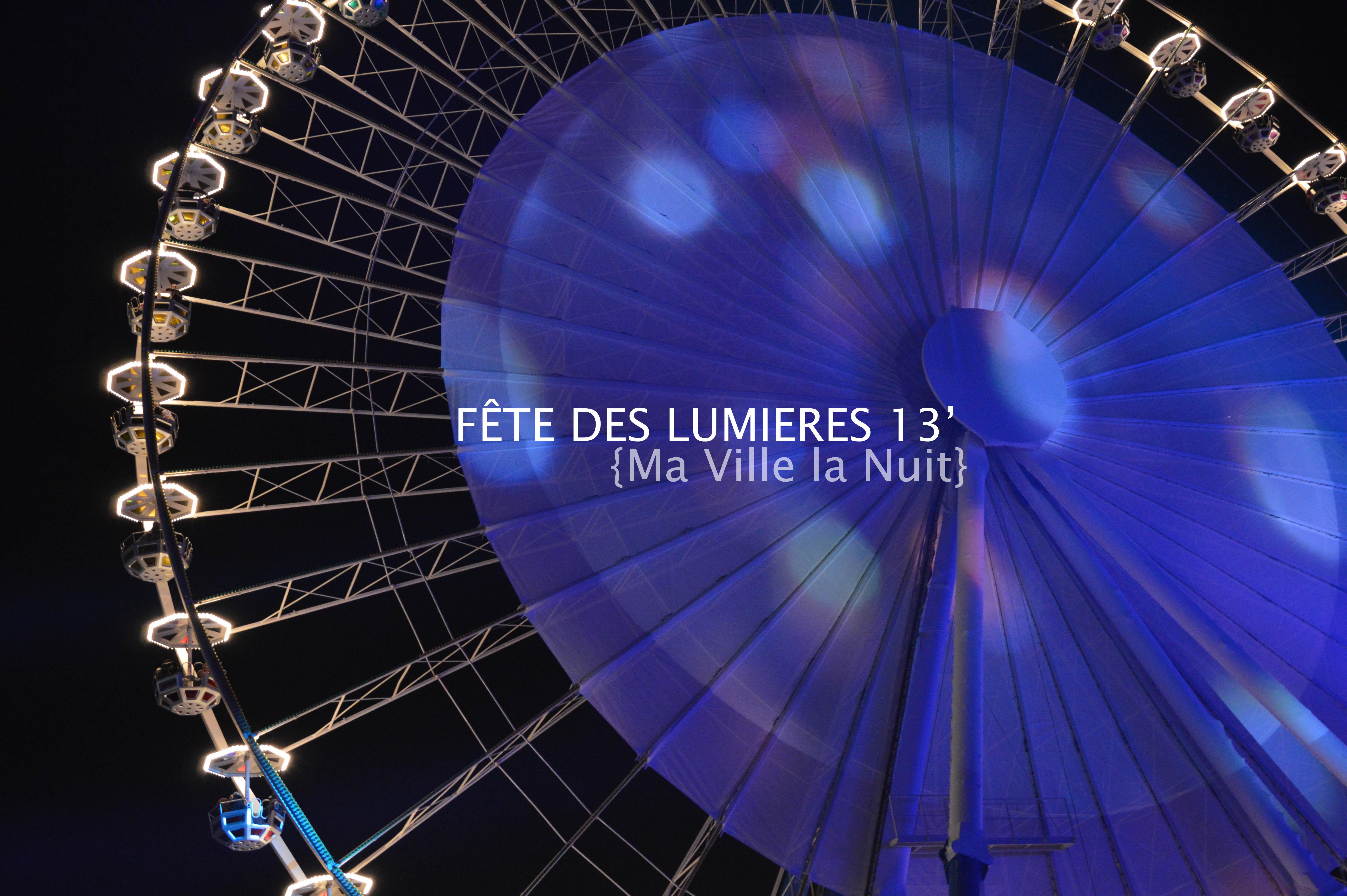 ALITTLEB_BLOG_BEAUTE_FETES_DES_LUMIERES_2013_MA_VILLE_LA_NUIT_LYON