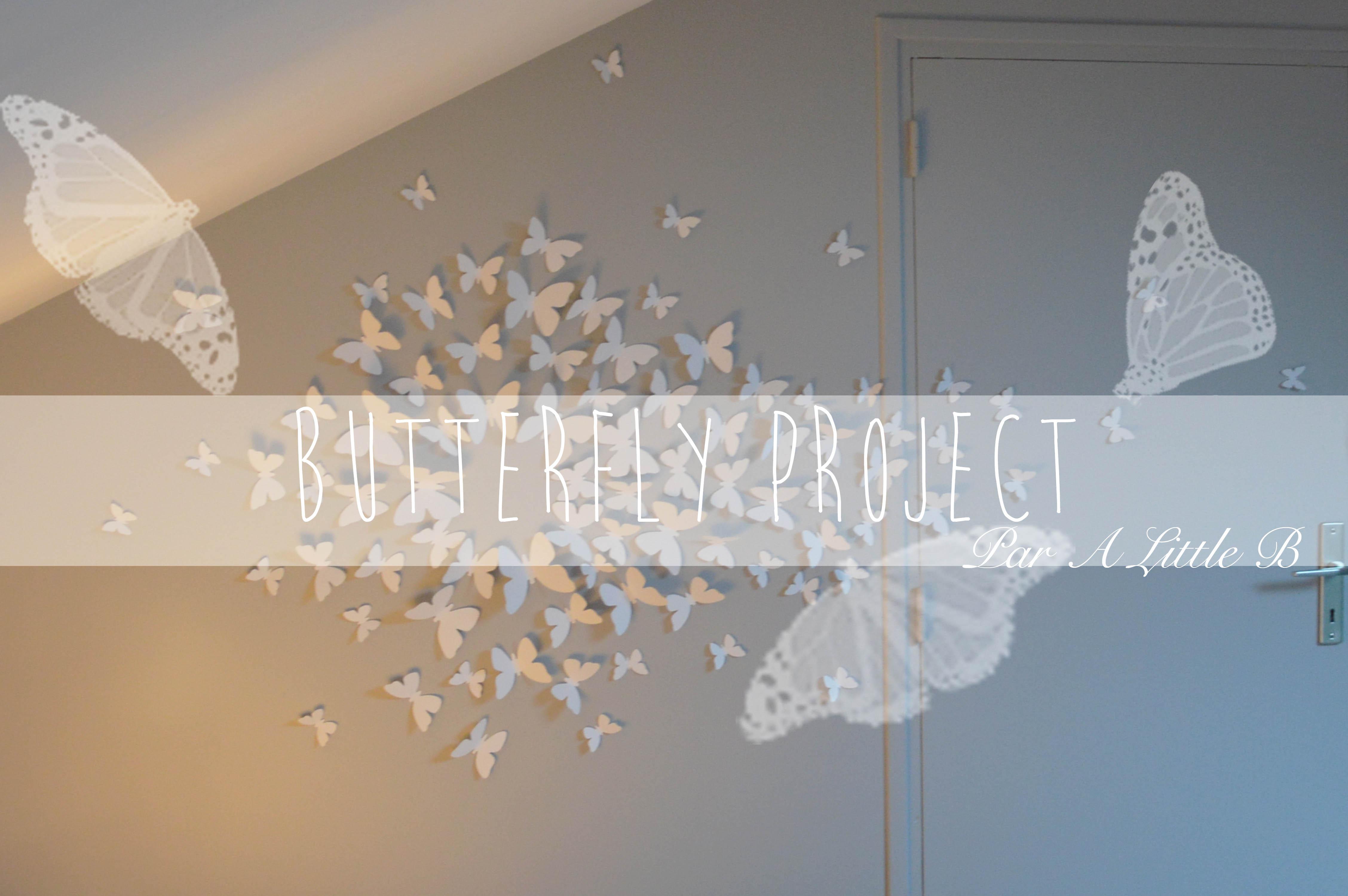 a little b blog beaut maman lyon diy deco butterfly project a little b blog. Black Bedroom Furniture Sets. Home Design Ideas