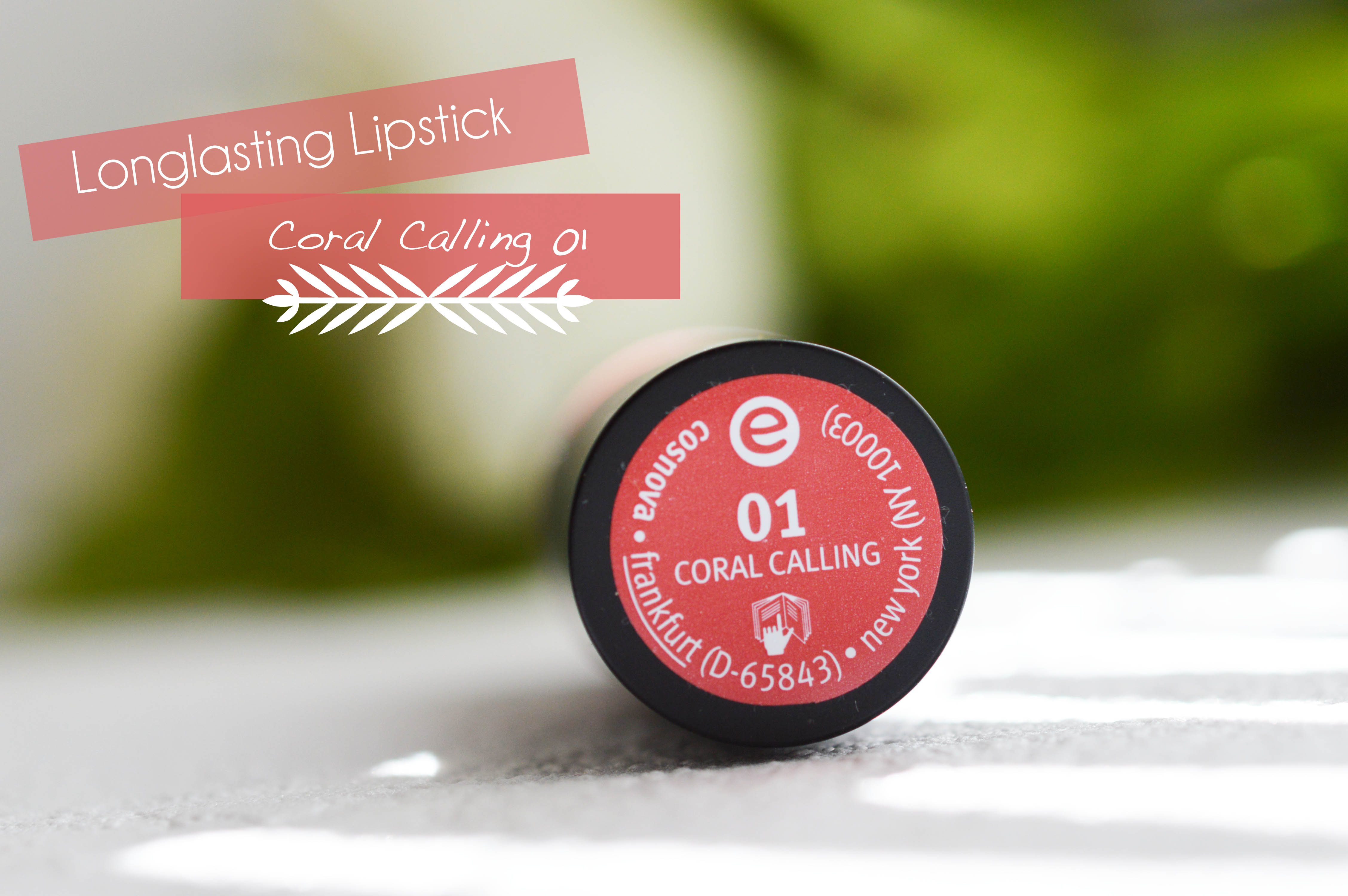 ALITTLEB_BLOG_BEAUTE_ESSENCE_LA_MARQUE_QUIL_FAUT_ENVIER_A_NOS_COPINES_FRONTALIERES_LONGLASTING_LIPSTICK_CORAL_CALLING