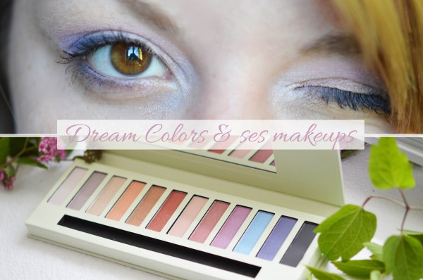 ALITTLEB_BLOG_BEAUTE_RESERVE_NATURELLE_DREAM_COLORS_ET_SES_MAKEUPS_EN _ATTENDANT_LES_COCKTAILS_ON_SE_FAIT_UN_LOOK_VITAMINE_ZOOM_PALETTE_MAKEUPS