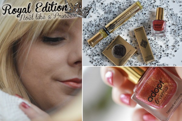 ALITTLEB_BLOG_BEAUTE_ROYAL_EDITION_NOEL_LIKE_A_PRINCESS_AVEC_RESERVE_NATURELLE_OR_ROI_OMBRE_A_PAUPIERE_SWATCH_MAKEUP_COLLECTION_ROYAL_EDITION
