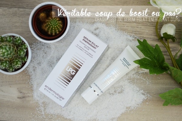 ALITTLEB_BLOG_BEAUTE_LPG_VERITABLE_COUP_DE_BOOST_OU_PAS_CRASH_TEST_DU_SERUM_ECLAT_ENERGISANT