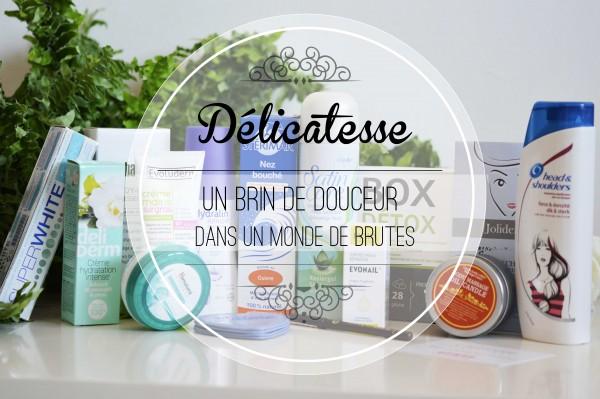 ALITTLEB_BLOG_BEAUTE_DELICATESSE_BETROUSSE_UN_BRIN_DE_DOUCEUR_DANS_UN_MONDE_DE_BRUT_TROUSSE_BOX_BEAUTE