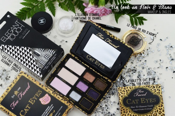 ALITTLEB_BLOG_BEAUTE_MON_LOOK_DE_FETE_EN_NOIR_ET_BLANC_JUSQUAU_BOUT_DES_ONGLES_ZOOM_MAQUILLAGE_YEUX_PALETTE_TOO_FACED_CAT_EYES_CHANEL_FANTASME_OR_ROI_ADOPT