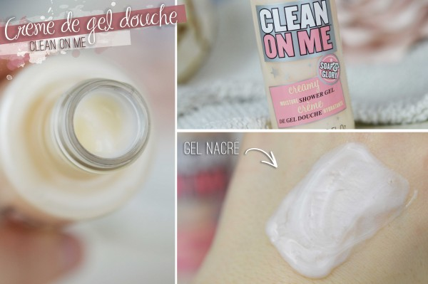 ALITTLEB_BLOG_BEAUTE_SOAP_AND_GLORY_ANGLAISE_GIRLY_ET_INCONTOURNABLE_REVUE_BEAUTE_CLEAN_ON_ME_CREME_DE_GEL_DOUCHE_SWATCH