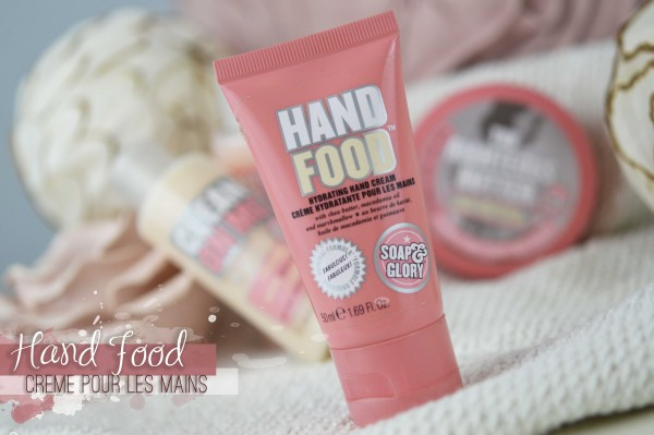 ALITTLEB_BLOG_BEAUTE_SOAP_AND_GLORY_ANGLAISE_GIRLY_ET_INCONTOURNABLE_REVUE_BEAUTE_HAND_FOOD_CREME_POUR_LES_MAINS