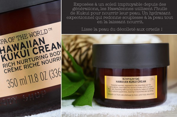 ALITTLEB_BLOG_BEAUTE_SPA_OF_THE_WORLD_LE_RITUEL_DETENTE_AVEC_THE_BODY_SHOP_CREME_HAWAIIAN_KUKUI_TEXTE_RITUEL_RECONFORTANT