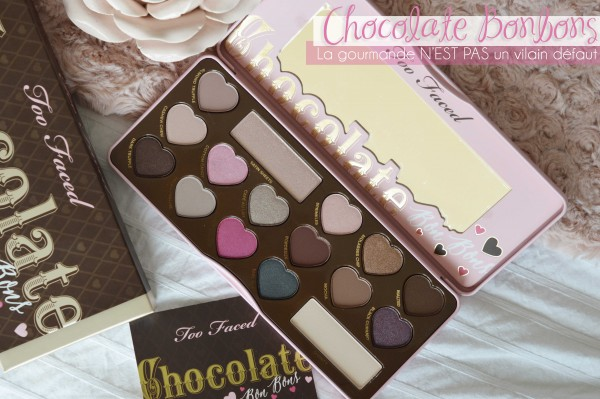 ALITTLEB_BLOG_BEAUTE_CHOCOLATE_BONBONS_LA_GOURMANDISE_NEST_PAS_UN_VILAIN_DEFAUT_PALETTE_TOO_FACED_ZOOM