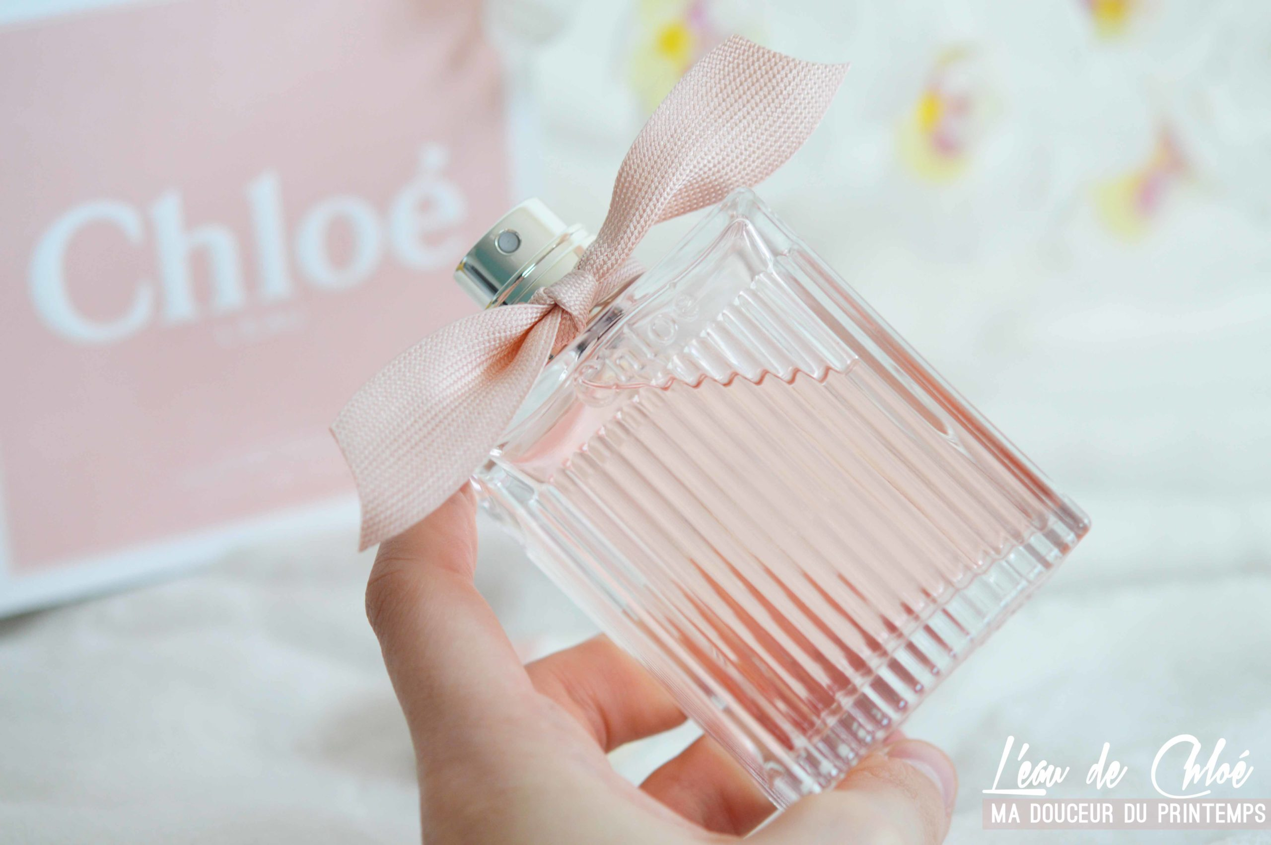 L'eau de Chloé mon parfum coup de coeur du printemps
